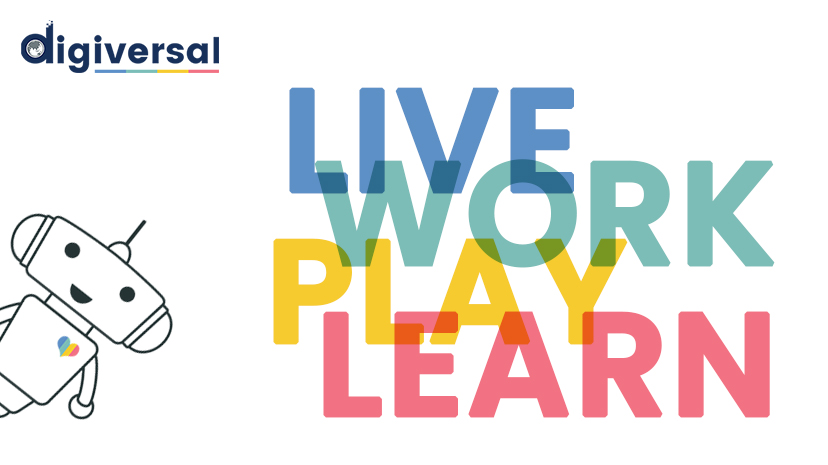 DigiVersal - Live, Work, Play & Learn