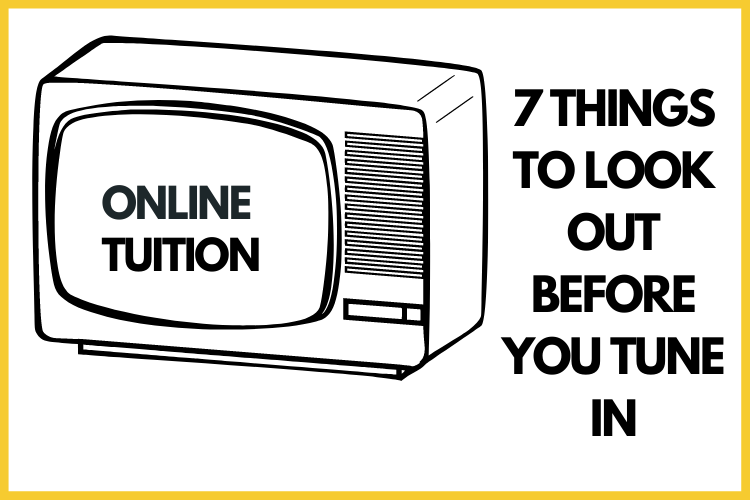 7 Must-Haves in a Good Online Tuition Service.